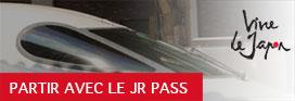 Japan Rail Pass avec Vivre le Japon