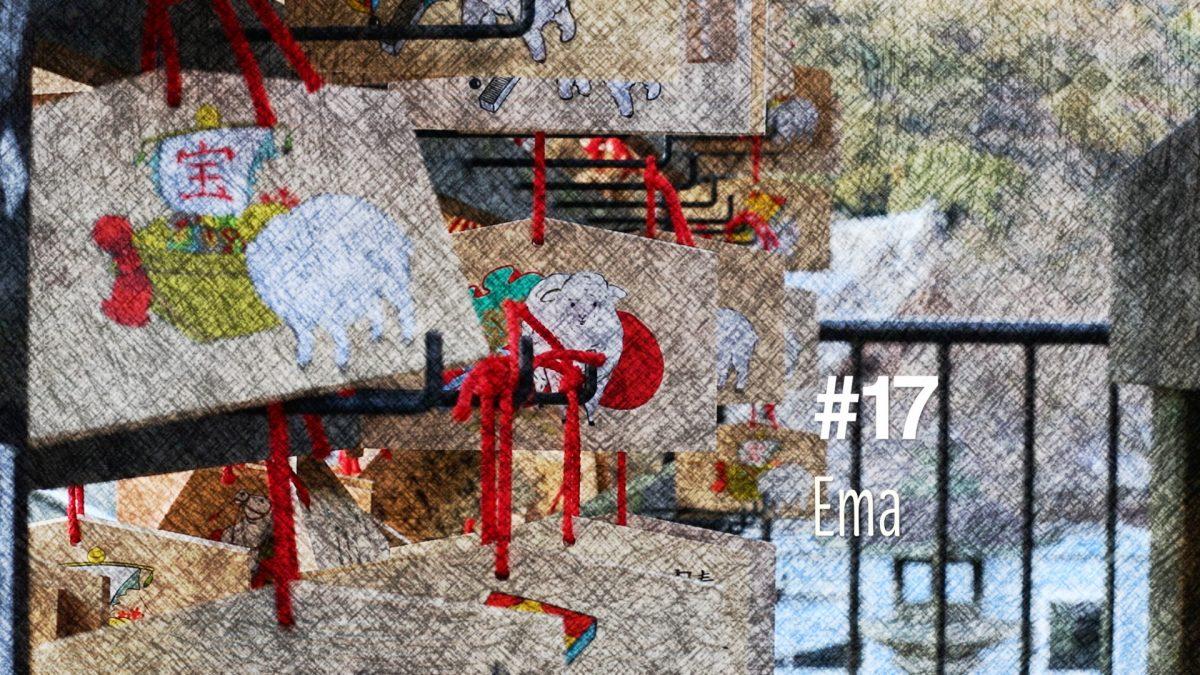 Ema ou les tablettes votives des sanctuaires japonais (#17)