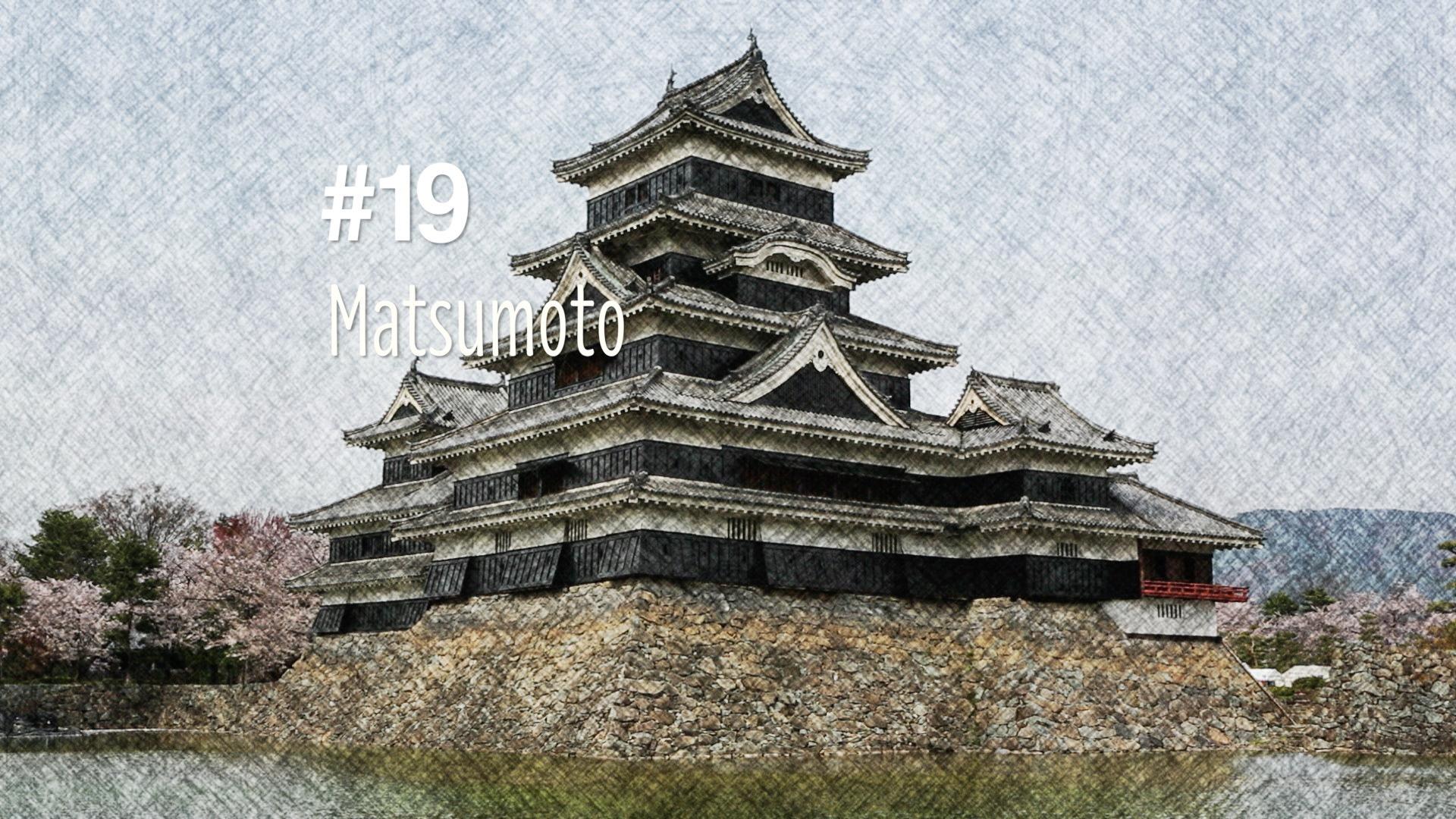A la découverte du château de Matsumoto (#19)