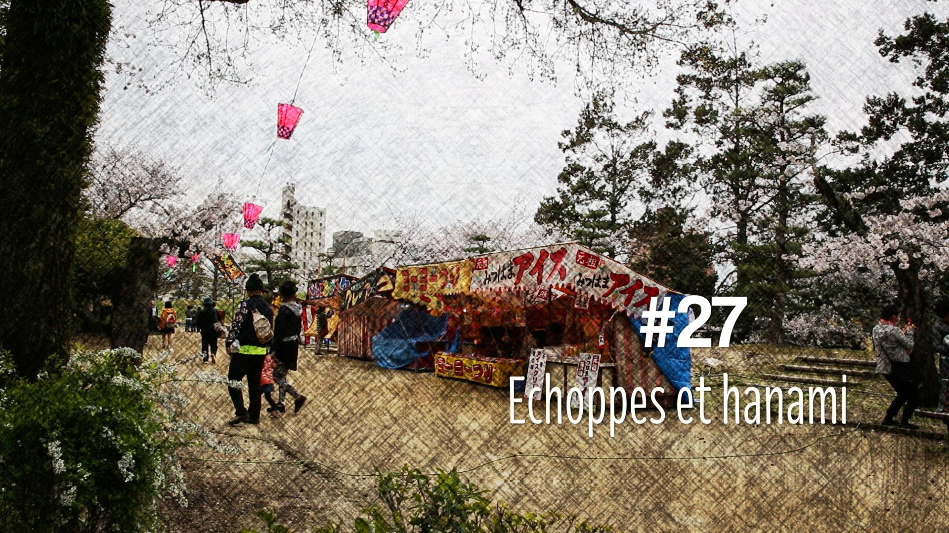 Echoppes et Hanami (#27)