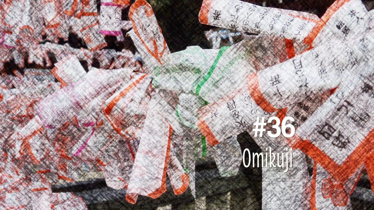Les omikuji, la loterie sacrée (#36)