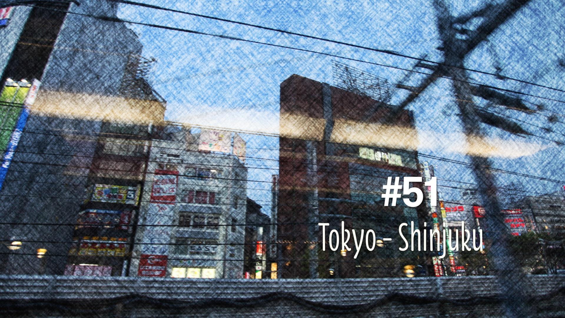 Shinjuku – un quartier unique de Tokyo (#51)
