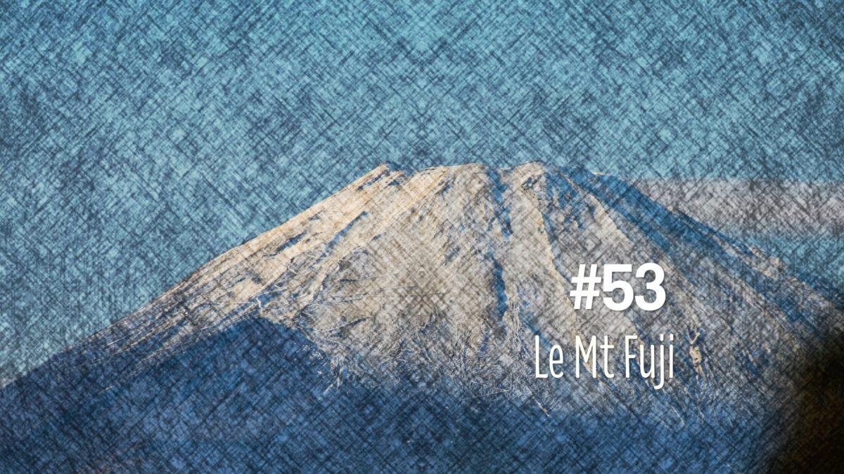Le Mont Fuji (#53)