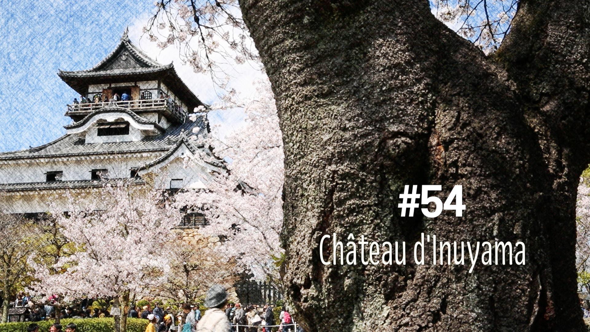 Le château d'Inuyama (#54)