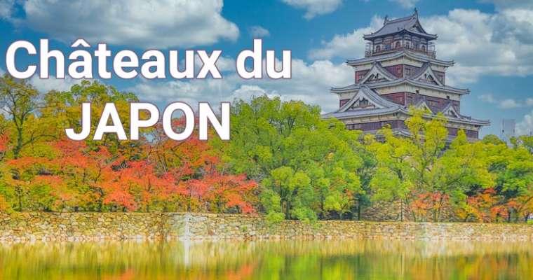 Les châteaux au Japon