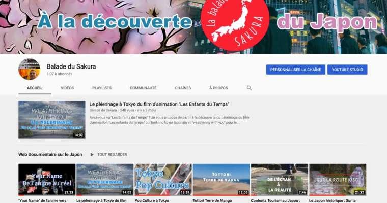 La chaine Youtube de la Balade du Sakura