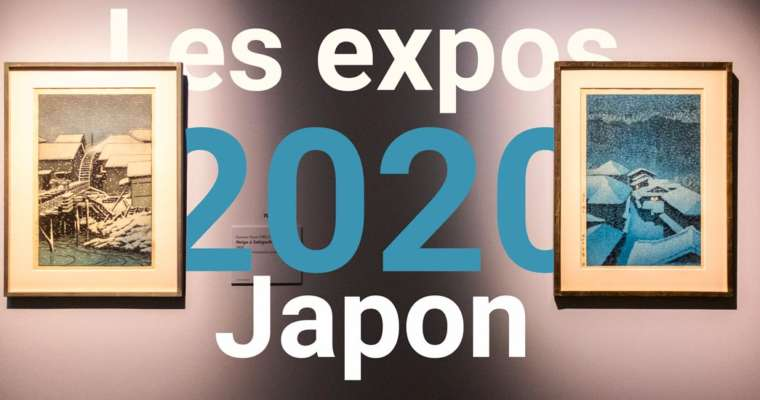 Les expositions Japon en 2020 à Paris